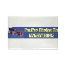 I'm Pro Choice Rectangle Magnet