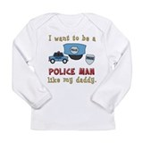 Want To Be A Police Man Long Sleeve Infant T-Shirt