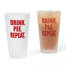 Drink. Pee. Repeat. Pint Glass