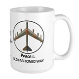 B-52 Peace the Old Fashioned Way Mug