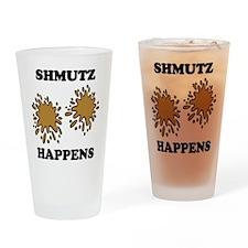 Shmutz Happens Drinking Glass