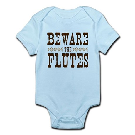 Beware the Flutes Infant Bodysuit
