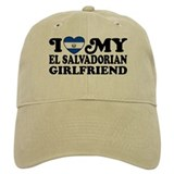 I Love My El Salvadorian Girlfriend Cap