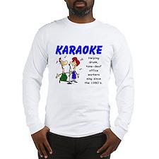 Karaoke Long Sleeve T-Shirt