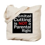 """Not a Parental Right"" Tote Bag"