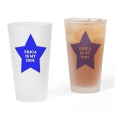 Erica Is My Idol Pint Glass