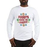 Ferret Happiness Long Sleeve T-Shirt