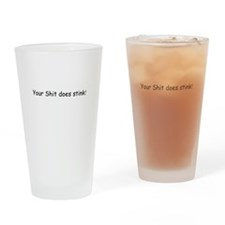 Your Shit Does Stink Pint Glass
