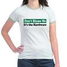 It's the Hardware T