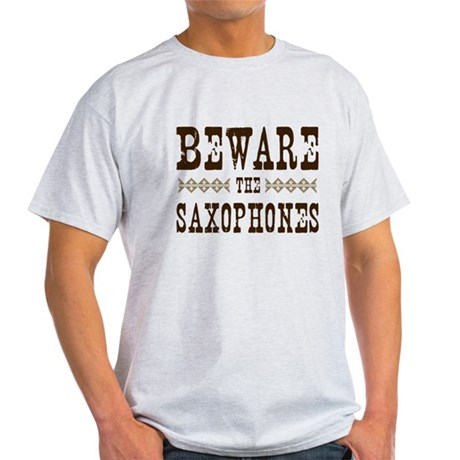 Beware the Saxophones Light T-Shirt