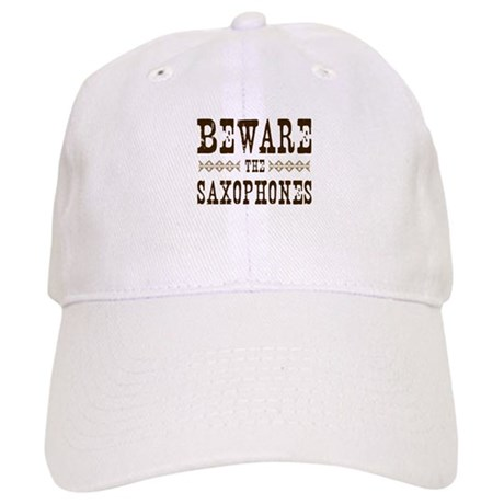 Beware the Saxophones Cap