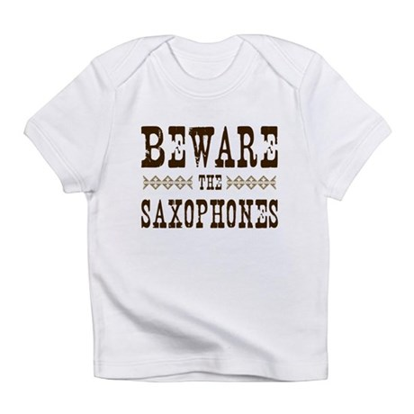 Beware the Saxophones Infant T-Shirt