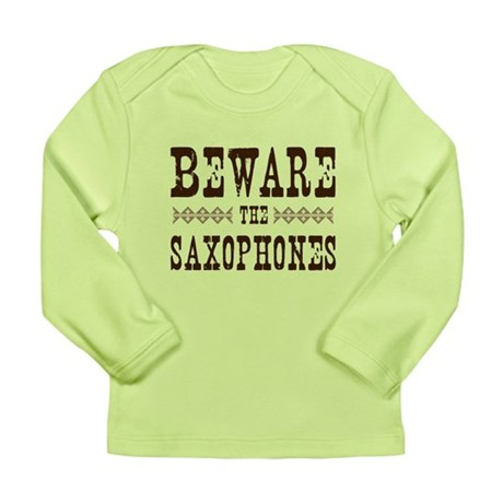 Beware the Saxophones Long Sleeve Infant T-Shirt