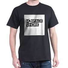 MySpace Whore Black T-Shirt