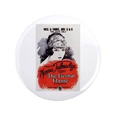 "The Eternal Flame 3.5"" Button"