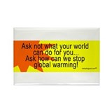 Global Warming is not funny! Rectangle Magnet