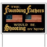 Founding Fathers Shooting Yard Sign