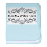 """Bless My Welsh Roots"" baby blanket"