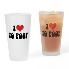 I Love To Poop Pint Glass