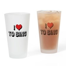 I Love To Sing Pint Glass