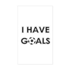 I HAVE GOALS Rectangle Decal