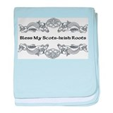 """Bless My Scots-Irish Roots"" baby blanket"