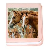 It's Just Me & You Horse Gift baby blanket