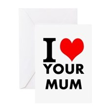 I heart your mum Greeting Card
