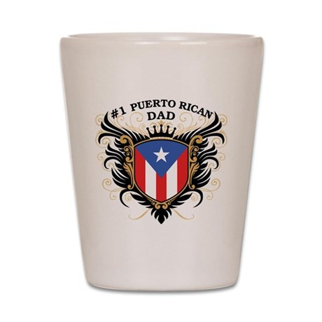 Number One Puerto Rican Dad Shot Glass