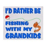 Rather Be Fishing With Grandk Throw Blanket