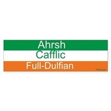 Ahrsh Cafflic Full-Dulfian Bumper Bumper Sticker