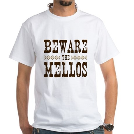 Beware the Mellos White T-Shirt