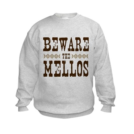 Beware the Mellos Kids Sweatshirt