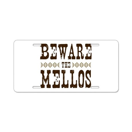 Beware the Mellos Aluminum License Plate