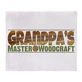 Grandpa's Master Woodcraft Throw Blanket