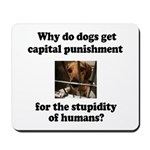 Capital Punishment Mousepad