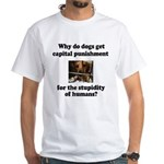 Capital Punishment White T-Shirt