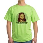 Watching You Fornicate Green T-Shirt