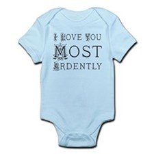 Love You Most Ardently Infant Bodysuit