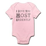 Love You Most Ardently Onesie