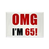 OMG 65th Birthday Rectangle Magnet