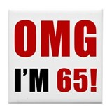 OMG 65th Birthday Tile Coaster