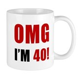 OMG 40th Birthday Small Mug