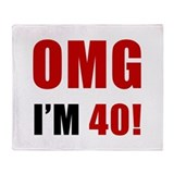 OMG 40th Birthday Throw Blanket