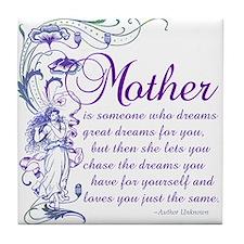 Mother - Dreams Tile Coaster