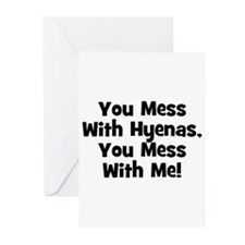 You Mess With Hyenas, You Mes Greeting Cards (Pack