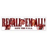 Recall Them All Bumper Sticker