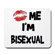 Kiss Me I'm Bisexual Mousepad