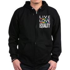 Live Love Equality Zip Hoodie
