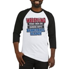 Wrestling What Men Do Baseball Jersey